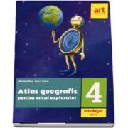 Atlas geografic pentru micul explorator, clasa a IV-a (Editie 2018) - Marian Ene