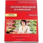 Calitatea produselor si a serviciilor clasa a IX-a - Viorica-Bella Dorin