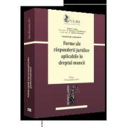 Conferinta - Forme ale raspunderii juridice aplicabile in dreptul muncii.