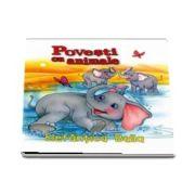 Elefantica Bella - Povesti cu animale