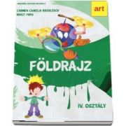 Foldrajz. Manual de geografie pentru clasa a IV-a (Versiune in limba maghiara)