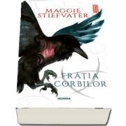 Fratia Corbilor de Maggie Stiefvater