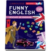 Funny English. Jocuri si enigme (varsta +11 ani)