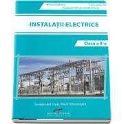 Instalatii electrice, pentru clasa a X-a - Florin Mares