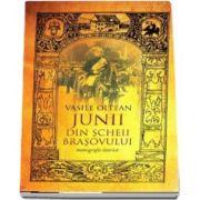 Junii din Scheii Brasovului - Monografie istorica