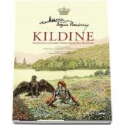 Kildine - Povestea unei mici principese rautacioase