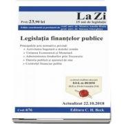 Legislaria finantelor publice. Cod 676. Actualizat la 22.10.2018