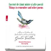 Lucruri de tinut minte si alte poeme/Things to remember and other poems