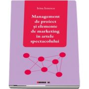 Management de proiect si elemente de marketing in artele spectacolului