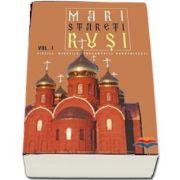 Mari stareti rusi. Vol. 1: vietile, minunile, indrumari duhovnicesti - Traducere: Gheorghe Zapotinschi