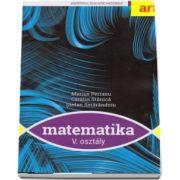 MATEMATICA. Clasa a V-a. MANUAL. Limba maghiara - Marius Perianu