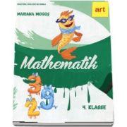 Mariana Mogos - Mathematik 4 Klasse. Manual de matematica pentru clasa a IV-a (Versiune in limba germana)