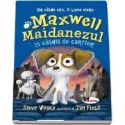 Maxwell Maidanezul și câinii de cartier