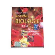 Notiuni de biologie de la A la Z pentru bacalaureat si admitere