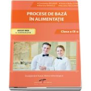 Procese de baza in alimentatie, pentru clasa a IX-a - Constanta Brumar