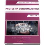 Protectia consumatorului, pentru clasa a X-a - Viorica Bella Dorin
