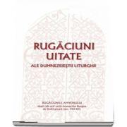 Rugaciuni uitate ale dumnezeiestii Liturghii – Rugaciunile amvonului, dupa cele mai vechi manuscrise liturgice de limba greaca, sec. VIII-XII