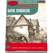 Satul stravechi - Cartea pentru elevi, clasele 9-12