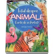 Totul despre animale - Carte de activitati