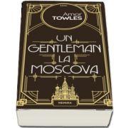 Un gentleman la Moscova de Towles Amor
