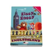 Ziggy and Zaggy - Adventures in Englishland, editia a II-a. Contine 2 CD-uri