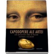 Capodopere ale artei din antichitate pana in prezent