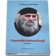 Convorbiri duhovnicesti. Volumul II