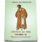 Cuvinte de aur. Vol. XI - Fecioria si monahismul