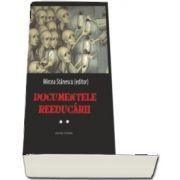 Documentele reeducarii Vol. II
