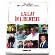 Exilat in libertate