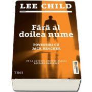 Lee Child, Fără al doilea nume. Povestiri cu Jack Reacher