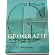 Geografie. Ghid de pregatire intensiva pentru examenul de bacalaureat (Ovidiu Barbulescu)