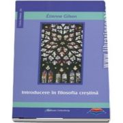 Introducere in filosofia crestina