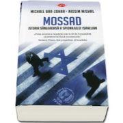 Mossad. Istoria sangeroasa a spionajului israelian, colectia carte pentru toti