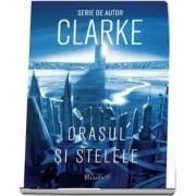 Arthur Clarke, Orasul si stelele