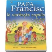 Papa Francisc le vorbeste copiilor