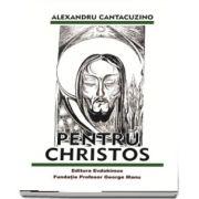 Pentru Christos