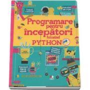 Rosie Dickins - Programare pentru incepatori folosind Python