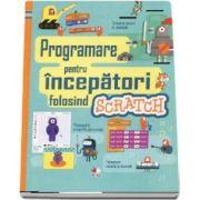 Programare pentru incepatori folosind Scratch