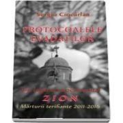 Protocoalele evadatilor din lagarul experimental Zion. Marturii terifiante 2011-2016