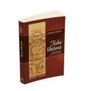 Roba tibetana - Aventurile unui calator in astral - LOBSANG RAMPA