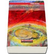 Scaunul singuratatii (Colectia Hoffman Contemporan)
