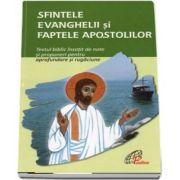 Sfintele Evanghelii si faptele Apostolilor