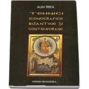 Tehnici iconografice bizantine si contemporane