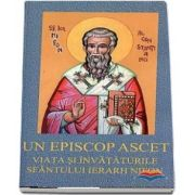 Un episcop ascet. Viata si invataturile Sfantului Ierarh Nifon