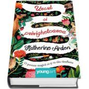 Katherine Arden, Ursul si privighetoarea. O poveste magica ce iti va taia rasuflarea - Coperta: Hardcover