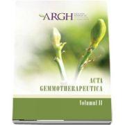 Acta gemmotherapeutica. Volumul II