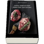 Animal derived food. Inspection and control (Dakmara Georgescu)
