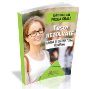 Bacalaureat - Proba orala. Teste rezolvate la Limba si Literatura romana