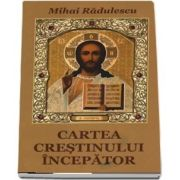 Cartea crestinului incepator